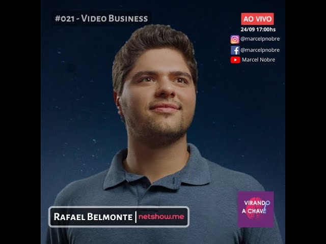 #021 Podcast Virando a Chave   Rafael Belmonte | Video Business