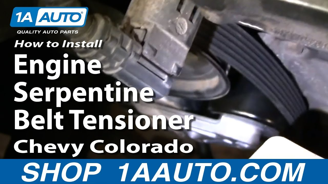 How To Install Replace Engine Serpentine Belt Tensioner Chevy I5 Diagram Colorado 04 12 1aautocom Youtube