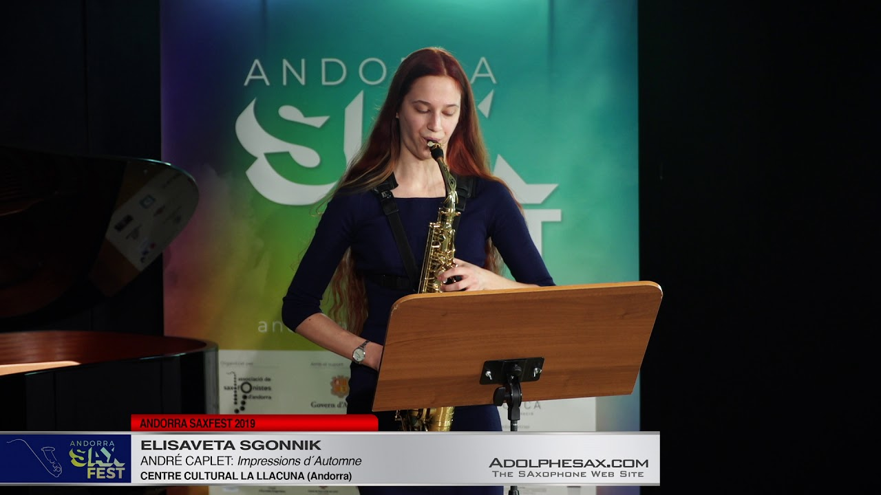 Andorra SaxFest 2019 1st Round   Elisaveta Sgonnik   Impressions d´Automne by Andre Caplet