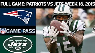 New England Patriots vs. New York Jets Week 16, 2015 FULL Game