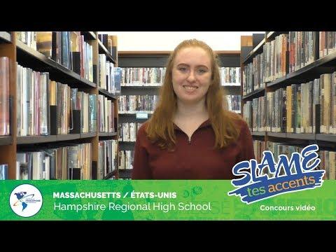 Slame tes accents 2019 - Groupe A, Hampshire Regional High School au Massachusetts