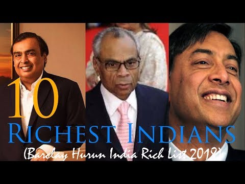 Top 10 Richest Indians 2018 | Barclays Hurun India rich list 2018