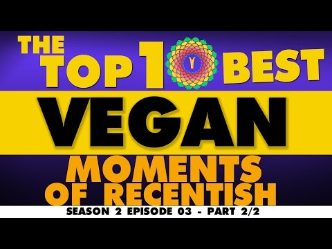 The Top 10 Vegan Moments of the Week Season 2 Episode 03 Par