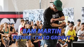 Bam Martin I M So Groovy OMG Dance Camp 2017