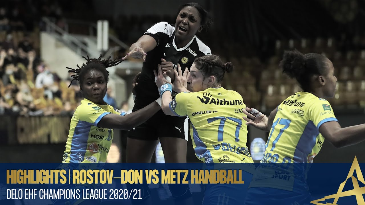 Highlights | Rostov-Don vs Metz Handball | Round 5 | DELO EHF Champions League 2020/21