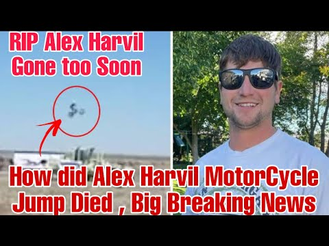 Alex Harvill: Daredevil biker dies while practicing for a world record ...