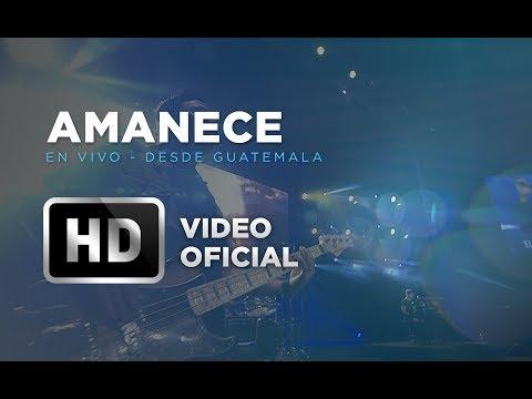 Amanece - Marco Barrientos - En Vivo Desde Guatemala