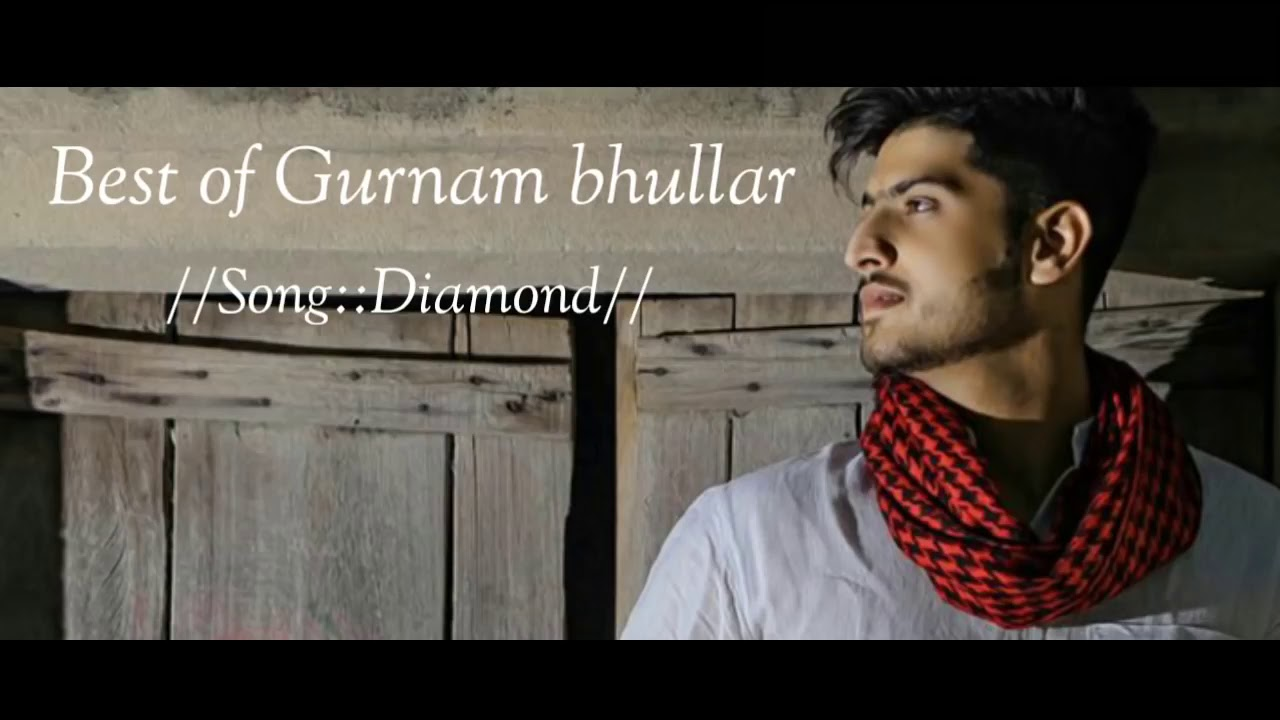 YouTubeBest of Gurnam Bhullar | Audio jukebox | New punjabi hit songs