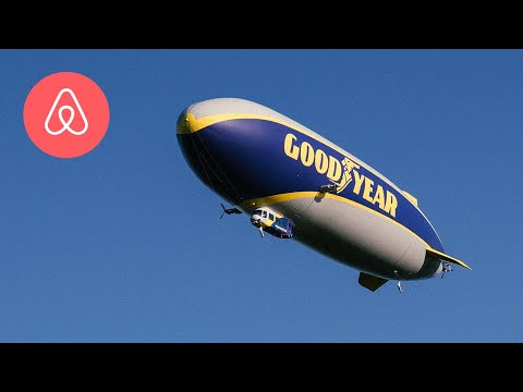 Dana McKenzie - The Goodyear Blimp Is Offering An Overnight Stay Through Airbnb