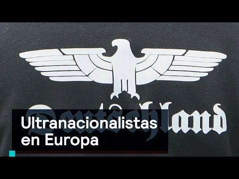 Ultranacionalistas en Europa- Foro Global