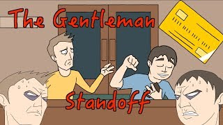 I Insist - The Gentleman Standoff (Animated British Comedy Sketch)