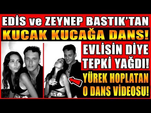 Edis ve Zeynep Bastık'tan Kucak Kucağa Dans! İşte Yürek Hoplatan O Dans Videosu! Yuh Evlisin Dediler