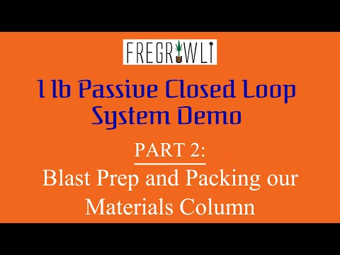 Part 2: Blast Prep and Packing our Materials Column