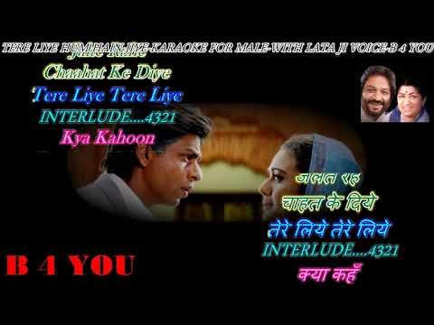Tere Liye Hum Hain Jiye   Karaoke For Male   WITH LATA JI VOICE Scrolling Lyrics