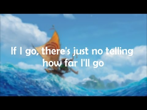 Lyrics: How Far Ill Go Alessia Cara version from Disneys Moana