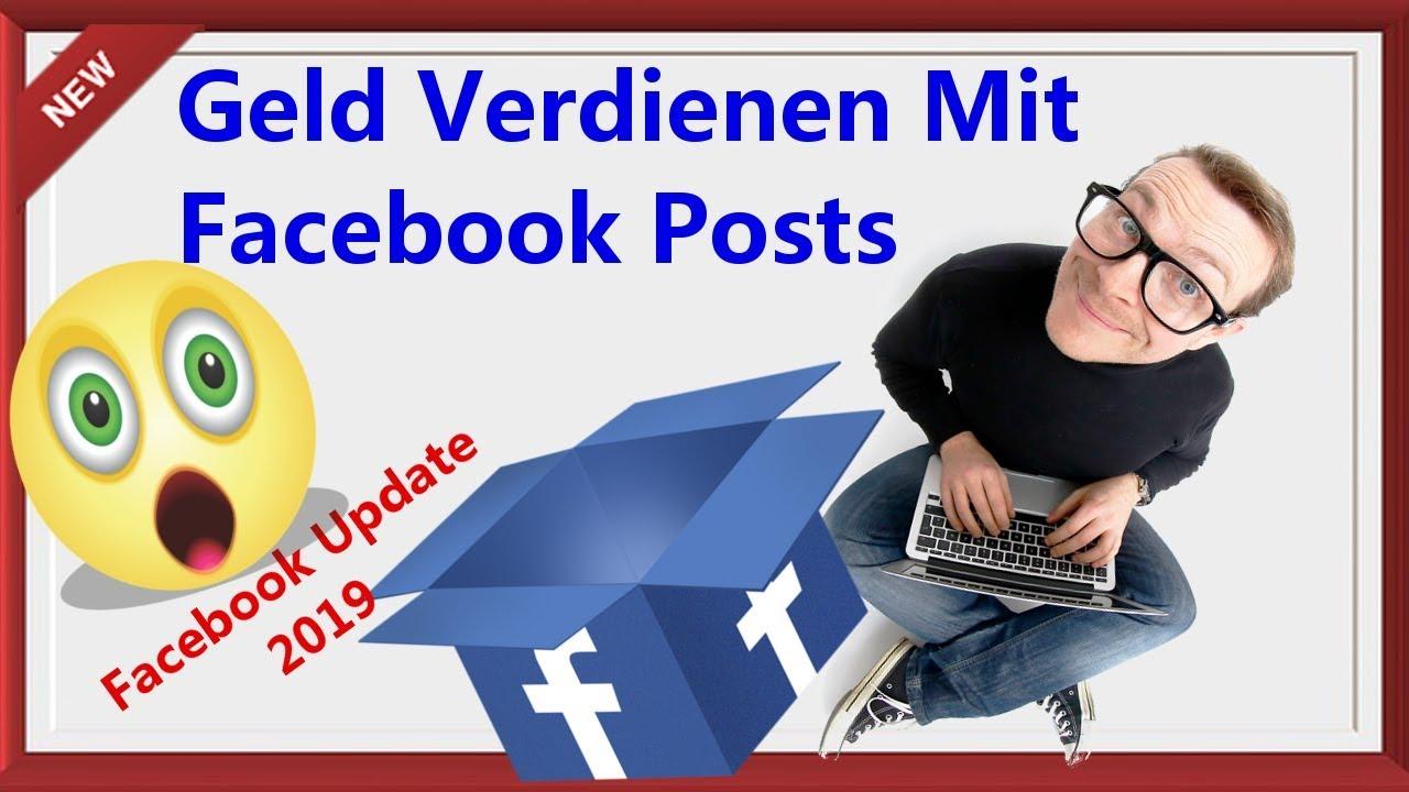 Geld Verdienen Mit Facebook Posts - Facebook Update 2019 ...