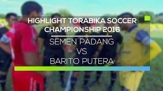 Video Gol Pertandingan Semen Padang FC vs Barito Putera