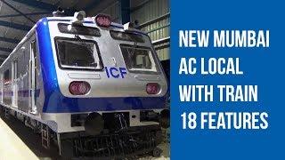Exclusive: Indian Railways rolls out Train 18-like Mumbai AC local train