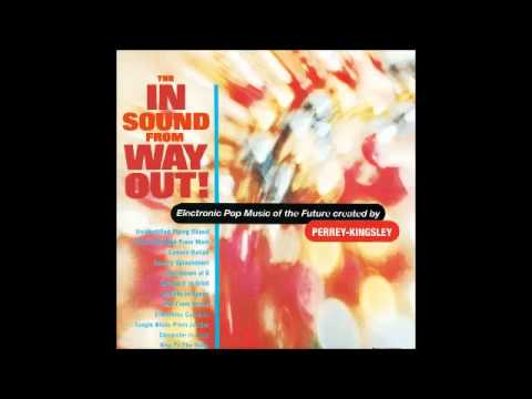 Perrey - Kingsley - The In Sound From Way Out! (1966) FULL ALBUM