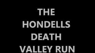 THE HONDELLS- DEATH VALLEY RUN