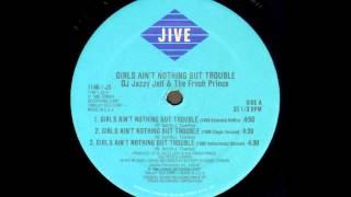 DJ Jazzy Jeff & The Fresh Prince - Girls Ain