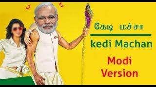 Chinna Macha Song Modi Version __ Kedi Machan Song Modi Version