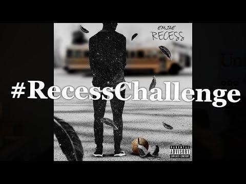 Emjae - Recess | #RecessChallenge