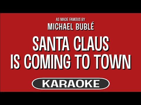 Santa Claus Is Coming To Town - Michael Buble | Karaoke Version