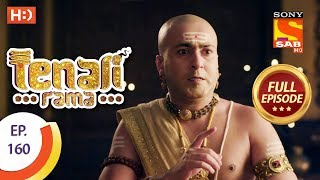 Tenali Rama - Ep 160 - Full Episode - 15th February, 2018