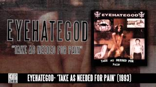 eyehategod - Take As Needed For Pain (Album Track)