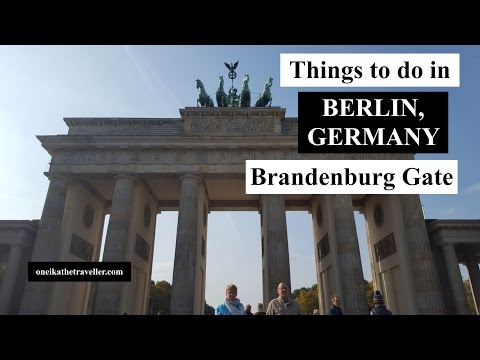 Things to do in Berlin: Brandenburg Gate | Germany Travel Guide