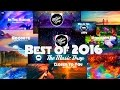 Best of The Music Drop (2016) - The Music Drop| Royalty Free | TMD video & mp3