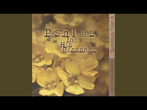 Psalm 145: I Will Praise Your Name Forever