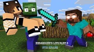 Monster School  Herobrines Life Part 8  Evil Killer   Minecraft Animation