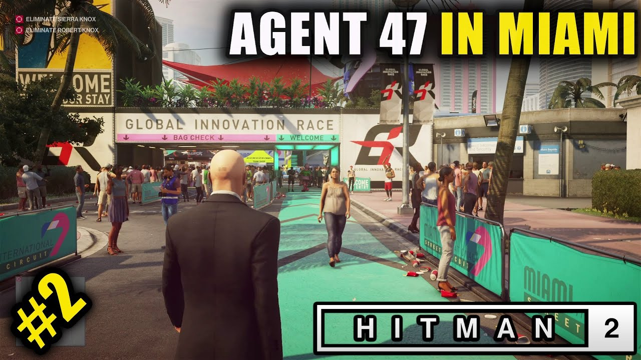 Hitman 2 We Are In Miami Part 2 Gameplay In Hindi Youtube