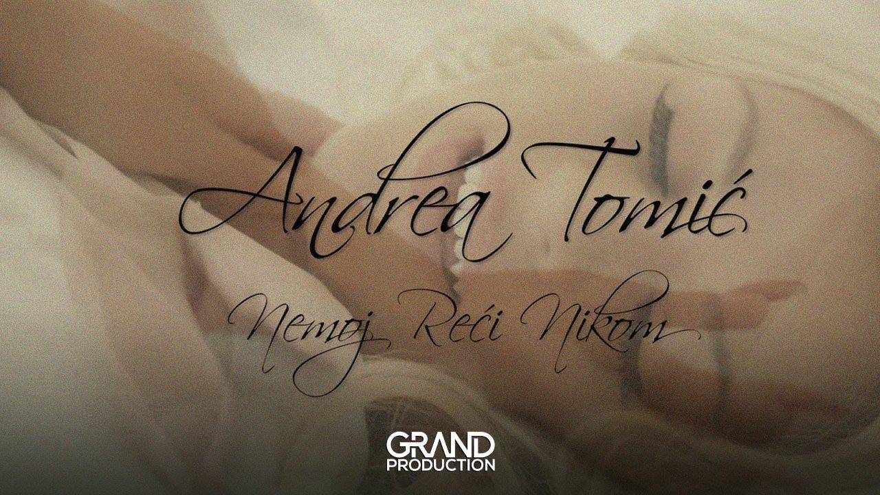Andrea Tomić - Nemoj reći nikom - (Official Video 2019)