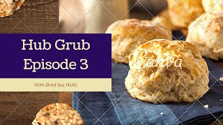 Hub Grub Episode 3