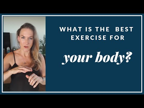 What is the BEST exercise for your body