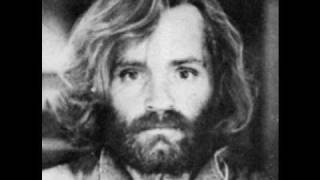 Charles Manson - Mechanical Man