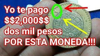 TE PAGO $$2,000$$ POR ESTA MONEDA