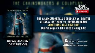 Something Just Like This (Dimitri Vegas & Like Mike Tomorrowland '17 Edit)