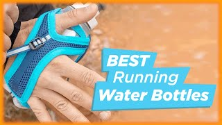 Top 7 Best Running Water Bottle Reviews in 2021