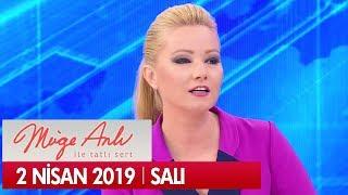 Müge Anlı ile Tatlı Sert 2 Nisan 2019 Salı - Tek P
