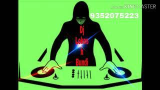 Remix Malan Tara baag mein narangi latke dj Lokesh bundi FLP project