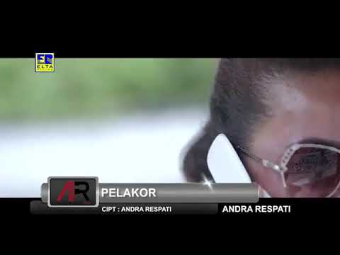 Andra Respati - Pelakor (Official Music Video HD)