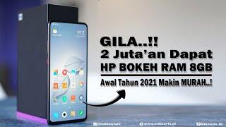 2 Jutaan AJA!! 5 HP RAM 8GB TERMURAH Untuk Awal Tahun 2021