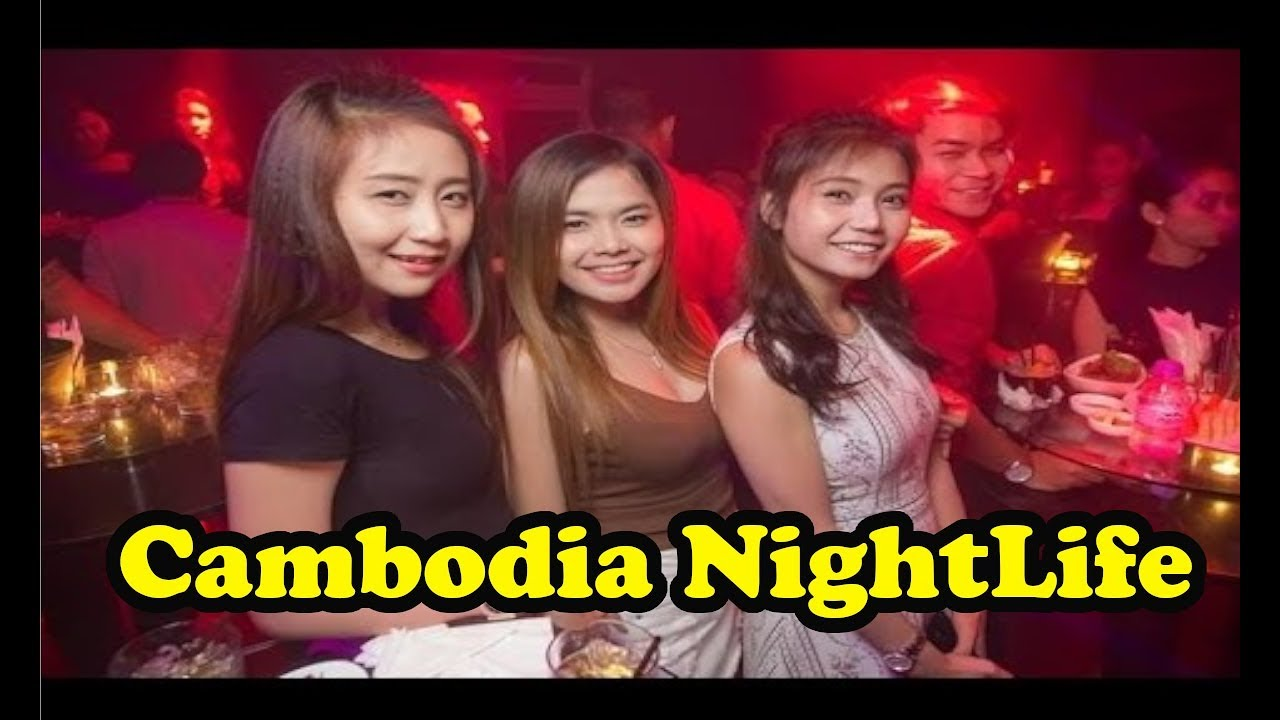 Cambodia Nightlife - Phnom Penh Night Scene