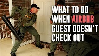 What To Do If A Guest Doesn't Check Out On Time - Airbnb Host Tips