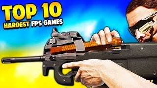 Top 10 Hardest FPS GAMES of ALL TIME