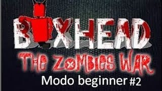 Jugando Boxhead the Zombie Wars modo Beginner #2